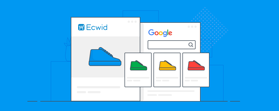 Google Shopping: Now Fully Automated and Optimized With Ecwid