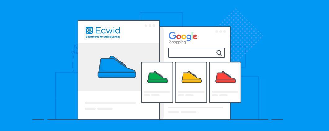 Google Shopping: Now Fully-Automated and Optimized With Ecwid