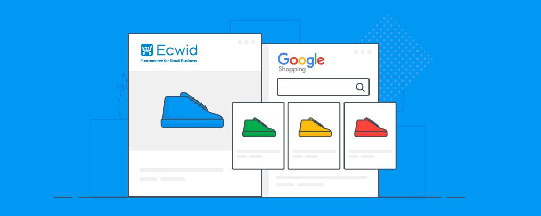 Google Belanja: Sekarang Sepenuhnya-otomatis dan Optimized Dengan Ecwid
