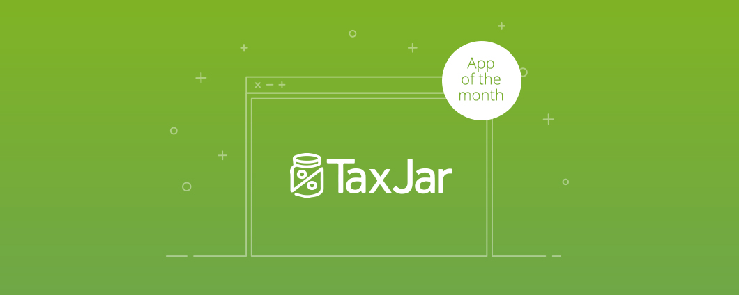 App of the Month: TaxJar Reports
