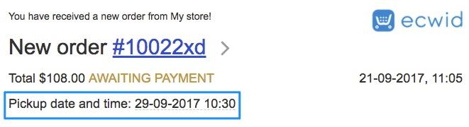 Datum en tijd van de pick-up om e-mailberichten in Ecwid