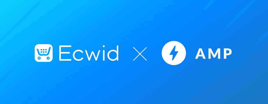 Ecwid Leverages AMP Email in Conjunction with Google Cloud to Revolutionize Selling Through Email