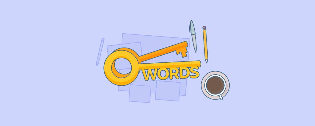 Use keywords