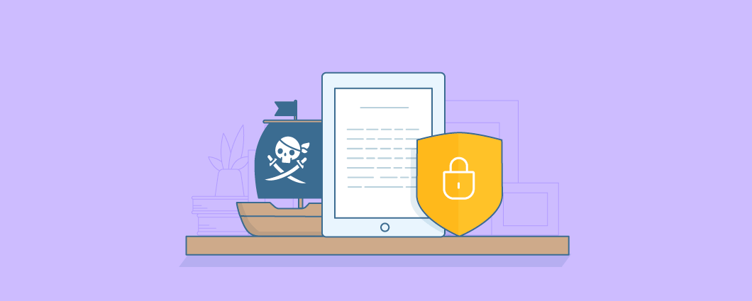 How to Protect Your Digital Goods From Piracy
