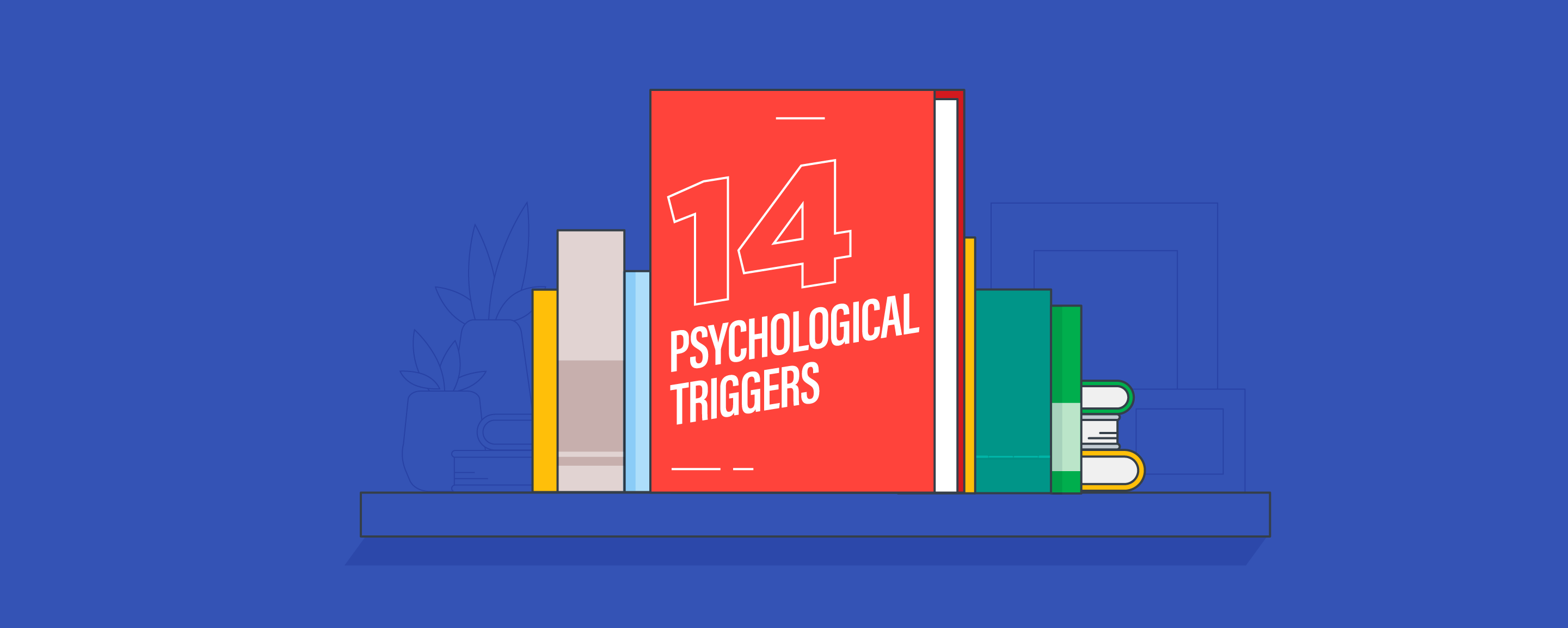 14 Psychological Triggers That Will Win Over Customers and Increase Your Sales