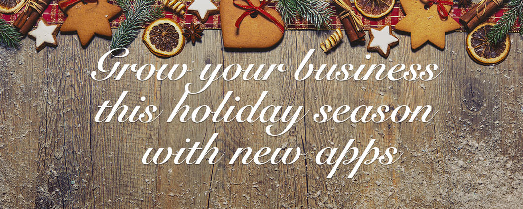 Grow your business this holiday season