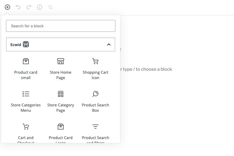 After you install the Ecwid E-commerce plugin for WordPress, you get ten e-commerce blocks right in the block editor.