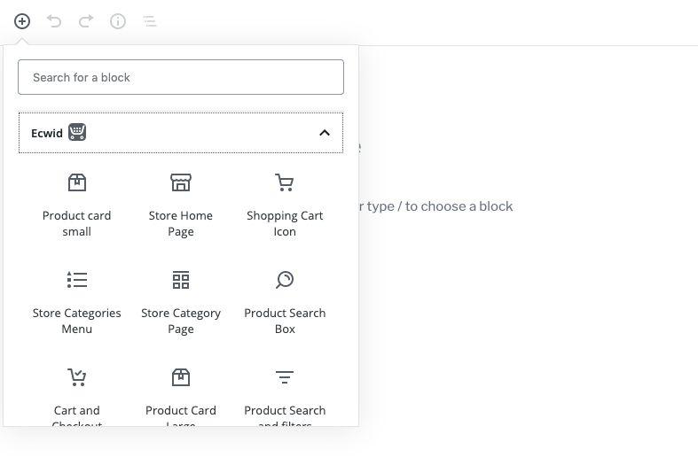 Dopo aver installato il plug-in Ecwid E-commerce per WordPress, ottieni dieci blocchi di e-commerce direttamente nell'editor di blocchi.