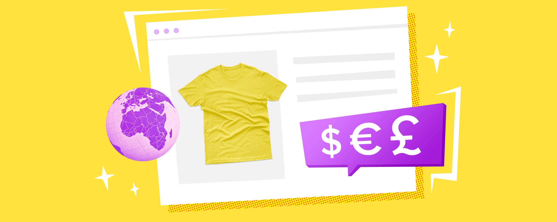 Как создать и настроить интернет-магазин для продаж за рубеж