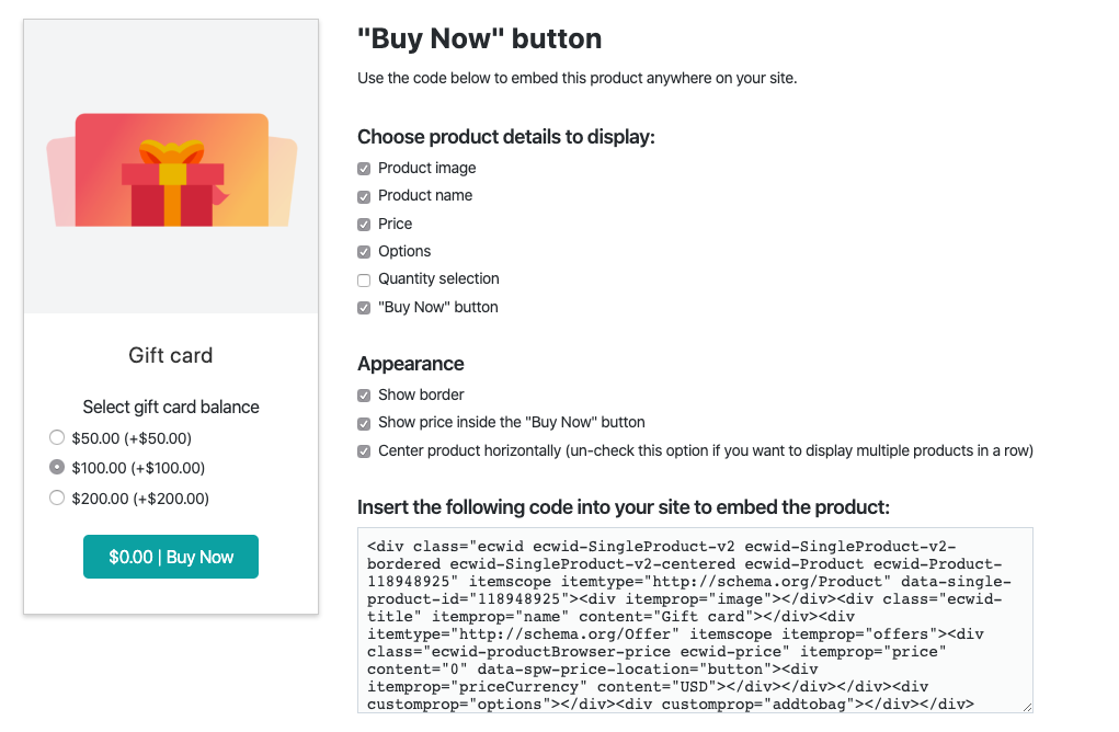 This image shows Ecwid buy now button feature. It allows adding a gift card to any webpage, partner website, or blog.
