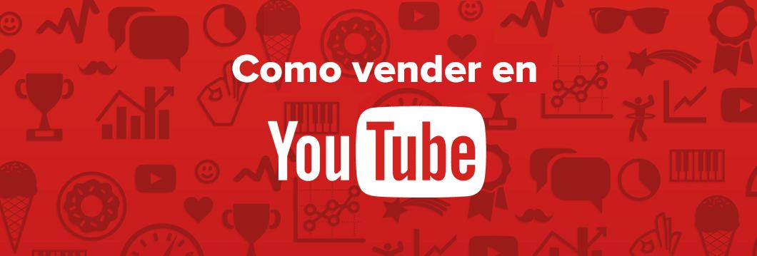 como vender en youtube