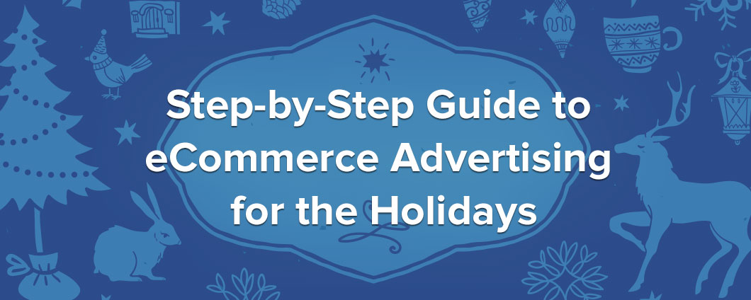 How to advertise during the holidays